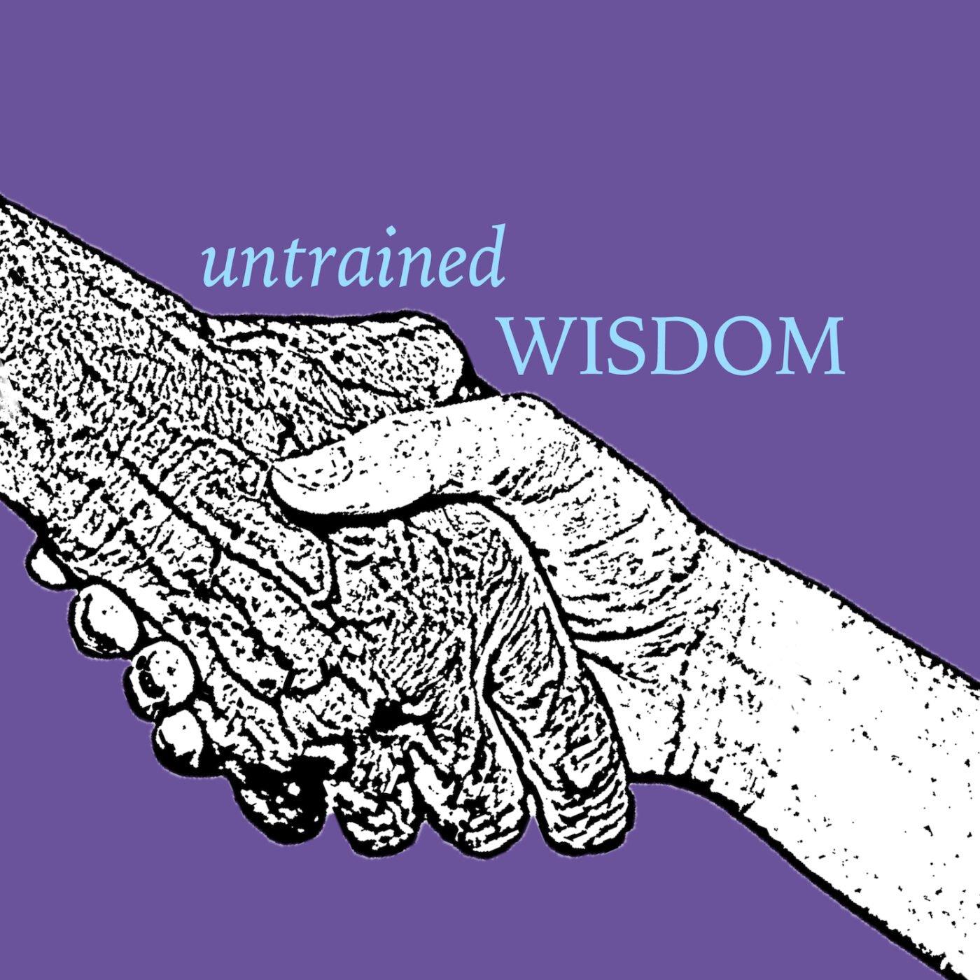 Untrained Wisdom podcast logo